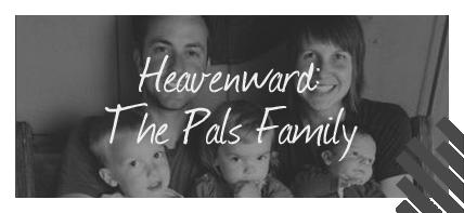 Heavenward:The Pals Family